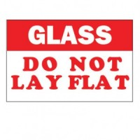 """GLASS DO NOT LAY FLAT"" Label"