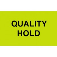 """""""QUALITY HOLD"""""""