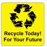 """""""Recycle Today! For Your Future"""" Label"""