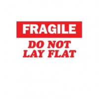 """FRAGILE DO NOT LAY FLAT"" Label"
